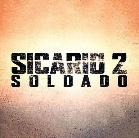 Primer tráiler de Sicario 2