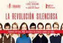 El próximo 20 de julio se estrena en cines La Revolución Silenciosa