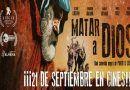 Matar a Dios, la comedia negra más premiada del año, en cines el 21 de septiembre