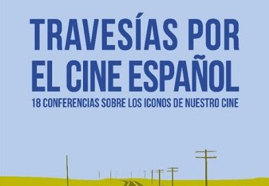Travesías por el Cine Español