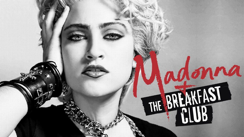 Madonna y The Breakfast Club
