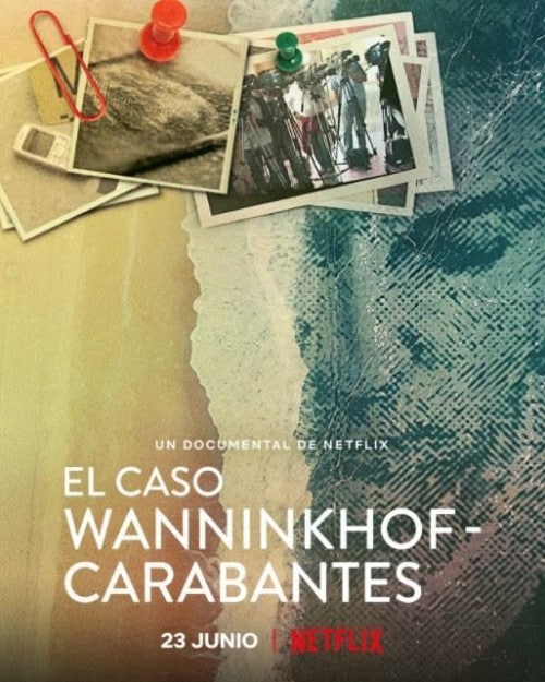El caso Wanninkhof-Carabantes