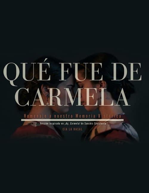 Qué fue de Carmela