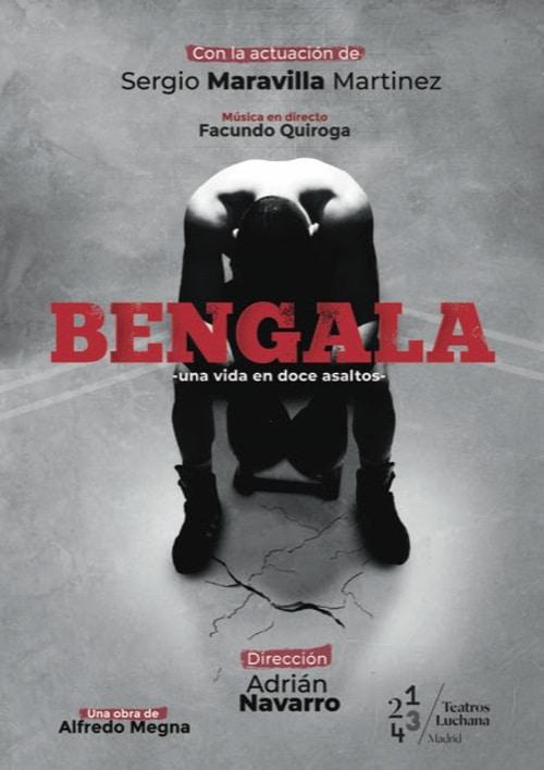 Bengala en los Teatros Luchana