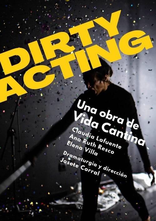 Estreno Dirty Acting
