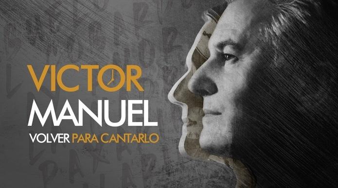 Victor Manuel Volver para cantarlo