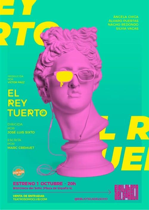El Rey Tuerto en el Teatro Soho Club