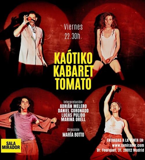 Estreno Kaótico Kabaret Tomato